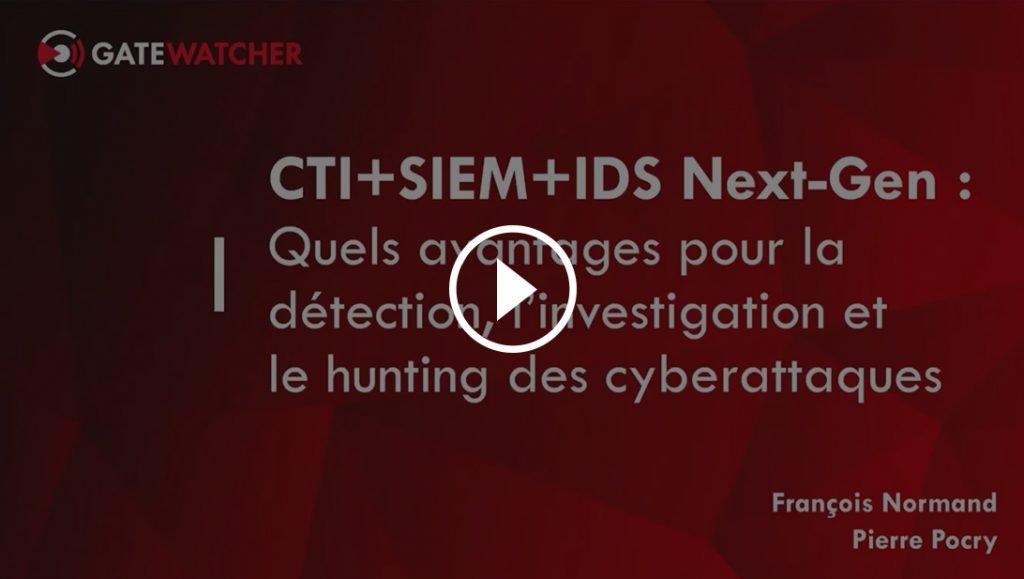 Webinaire : Associer IDS Next-Gen, flux CTI et SIEM pour améliorer la détection et l'investigation des attaques